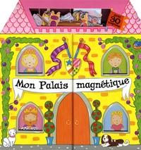 Joy Gosney - Mon palais magnétique.