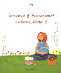 Joy - Grossesse & accouchement naturels, késako ?.