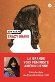 Joy Harjo - Crazy Brave.