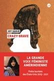 Joy Harjo - Crazy Brave.
