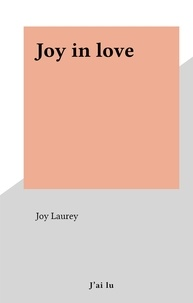 Joy Laurey - Joy in love.