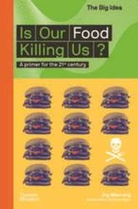 Joy Manning - Is Our Food Killing Us? /anglais.
