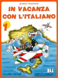 Joy Olivier et Tiziana Tonni - In vacanza con l'italiano 1.