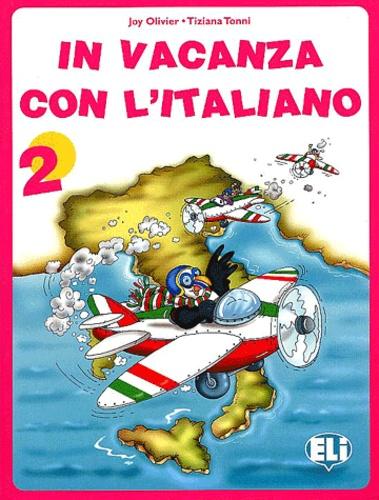 Joy Olivier et Tiziana Tonni - In vacanza con l'italiano 2.