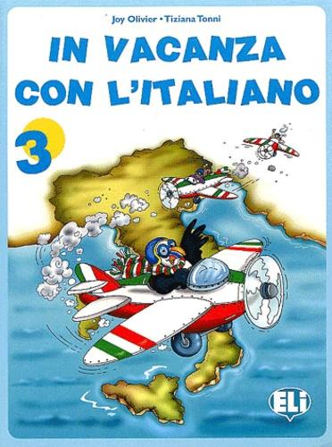Joy Olivier et Tiziana Tonni - In vacanza con l'italiano 3.
