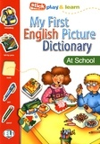 Joy Olivier - My First English Picture Dictionary - At School.