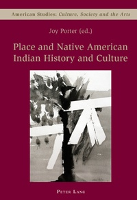 Joy Porter - Place and Native American Indian History and Culture.