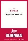 Joy Sorman - Sciences de la vie.