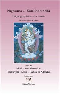 Joy Vriens - Nigouma et Soukhasiddhi - Hagiographies et chants suivi de Horizons féminins.