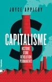 Joyce Appleby - Capitalisme - Histoire d'une révolution permanente.