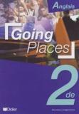 Joyce Bourjault et Sylvie Daguenet - Anglais 2nde Going Places.