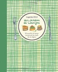 Joyce Briand - L'agenda 2013 des Jardins de Cocagne - 52 recettes du terroir conçues par les chefs de vos régions.