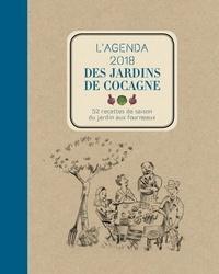 Joyce Briand et Marie Delafon - L'agenda des jardins de Cocagne - 52 recettes de saison du jardin aux fourneaux.