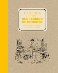 Joyce Briand - L'agenda des jardins de cocagne - 52 recettes pour inviter le monde à sa table.