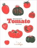 Joyce Briand - Tout est bon dans la tomate.