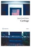 Joyce Carol Oates - Carthage.