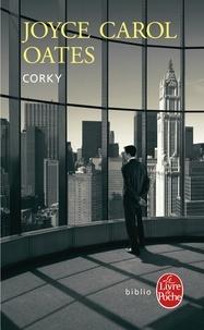 Corky - Joyce Carol Oates | Showmesound.org