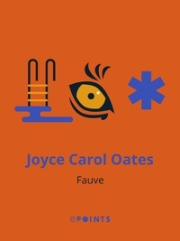 Joyce Carol Oates - Fauve.