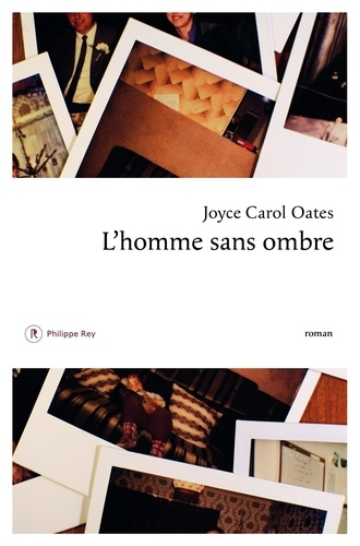 Joyce Carol Oates - L'homme sans ombre.