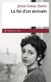 Joyce Carol Oates - La foi d'un écrivain.