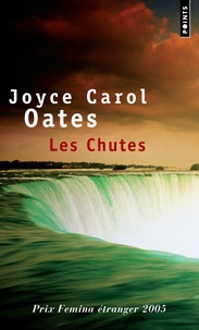 Joyce Carol Oates - Les Chutes.