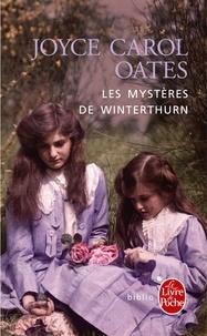 Joyce Carol Oates - Les mystères de Winterthurn.