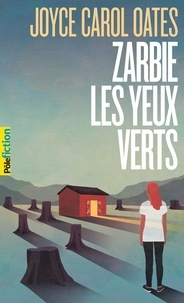 Téléchargement gratuit de nouveaux livres électroniques Zarbie les yeux verts