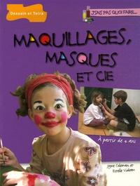 Joyce Coleman et Estelle Videau - Maquillages, masques et Cie.