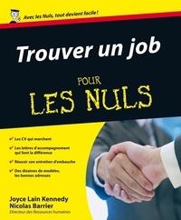 Joyce Lain Kennedy et Nicolas Barrier - Trouver un job pour les nuls.