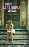 Joyce Maynard et Mimi Perrin - Baby love.