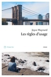Joyce Maynard - Les règles d'usage.