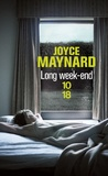 Joyce Maynard - Long week-end.