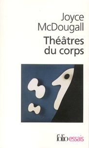 Théâtres du corps - Le psychosoma en psychanalyse.pdf