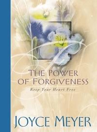 Joyce Meyer - The Power of Forgiveness - Keep Your Heart Free.