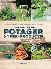 Goodtastepolice.fr Construire un potager hyper-productif - Encore mieux que chez le voisin! Polytunnel, Bac à compost, Palissage, Serre murale... Image