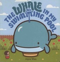Joyce Wan - The Whale in My Swimming Pool.