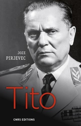 Tito - Joze Pirjevec - Format ePub - 9782271118363 - 18,99 €