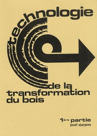 Openwetlab.it Technologie de la transformation du bois - Tome 1 Image