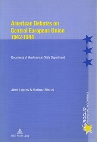 American Debates on Central European Union, 1942-1944- Documents of the American State Department - Józef Laptos   Showmesound.org