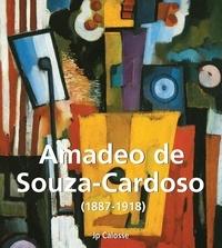 Jp Calosse - Amadeo de Souza-Cardoso (1887-1918).