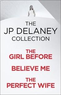 JP Delaney - JP Delaney: Three Thrillers in One.