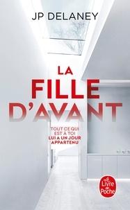 Livre gratuit téléchargement ipod La fille d'avant  par JP Delaney 9782253092568 (French Edition)