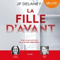 JP Delaney - La fille d'avant.