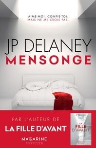 JP Delaney - Mensonge.