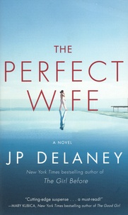 JP Delaney - The Perfect Wife.