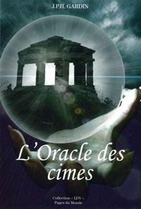 JPH Gardin - L'oracle des cimes.