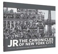JR et Anne Pasternak - JR - The Chronicles of New York City.