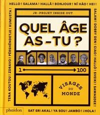 JR - Quel âge as-tu ? - Visages du monde.