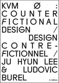 Ju Hyun Lee et Ludovic Burel - Design contre-fictionnel.