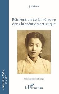 Juae Eum - Réinvention de la mémoire dans la création artistique.